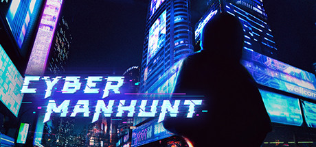 Cyber Manhunt Free Download PC Game