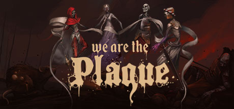 We are the Plague Free Download PC Game