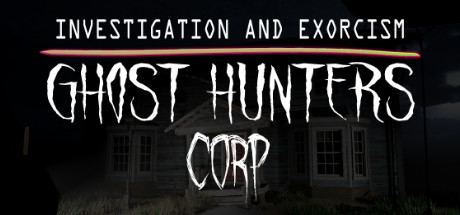 Ghost Hunters Corp Free Download PC Game