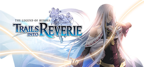 The Legend of Heroes Trails into Reverie Free Download PC Game